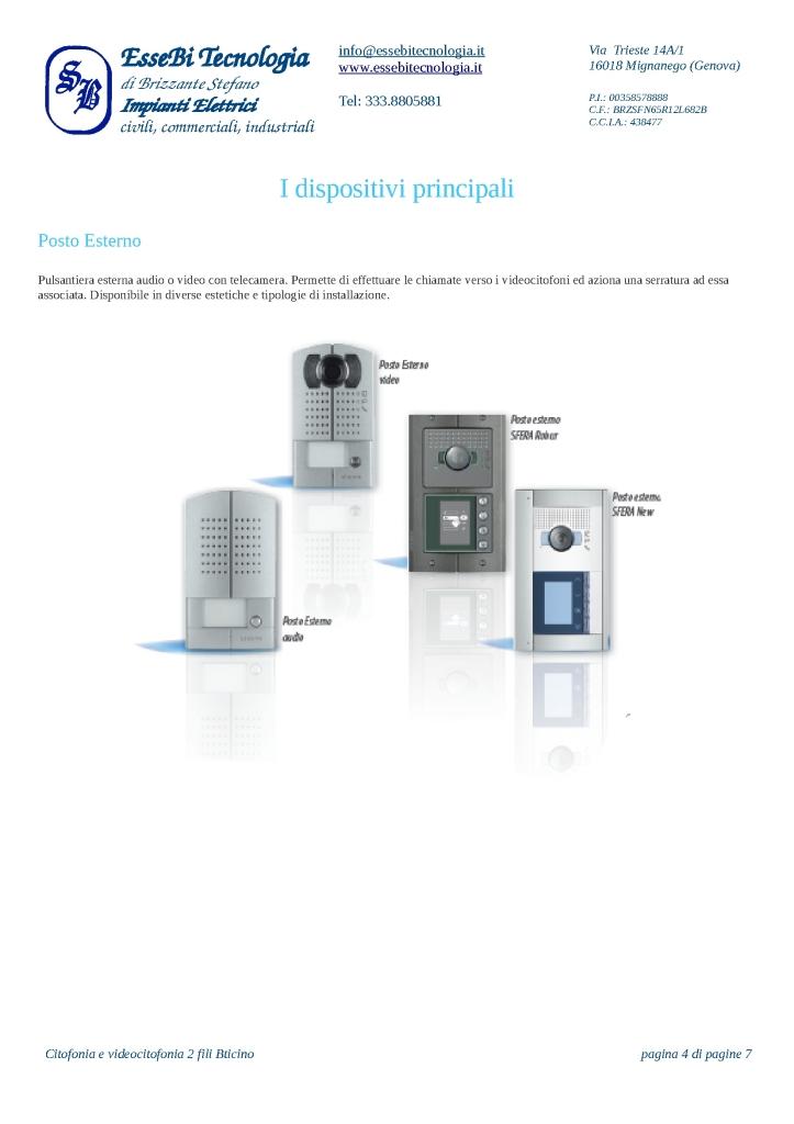 https://www.essebitecnologia.it/wp-content/uploads/2014/11/Citofonia-e-videocitofonia-2-fili-Bticino-004-723x1024.jpg